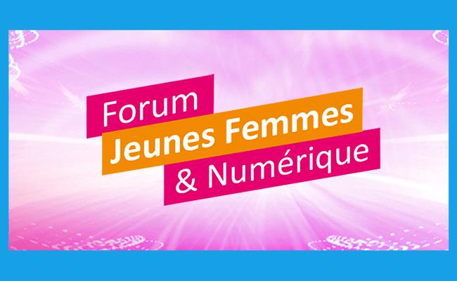 Forum Jeunes femmes numérique