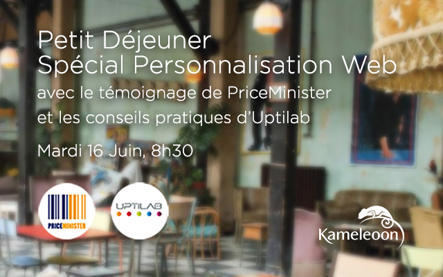 Petit Déjeuner Kameleoon: Personnalisation Web